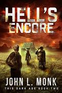 Hell's Encore: A Post-Apocalyptic Survival Thriller