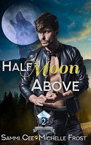Half Moon Above
