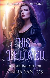 His Beloved: Paranormal Vampire Romance