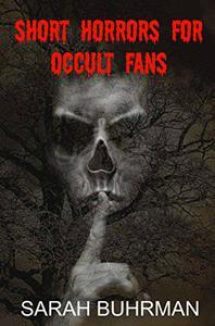 Short Horrors for Occult Fans