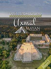 Guía Turística de Uxmal 2019 (Guías Turísticas de Mayan Peninsula nº 2)
