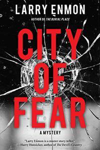 City of Fear: A Rob Soliz and Frank Pierce Mystery