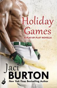 Holiday Games: A Play-By-Play Novella 6.5