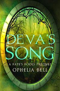 Deva's Song: A Fate's Fools Prequel