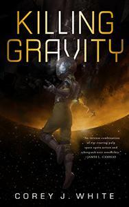 Killing Gravity (Kindle Single)