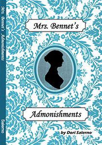 Mrs. Bennet's Admonishments: Pride and Prejudice and Perseverance