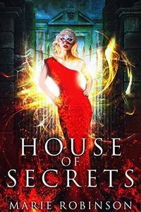 House of Secrets: A Reverse Harem PNR