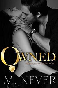 Owned: Dark Romance (Decadence After Dark Book 1)