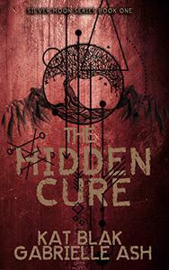 The Hidden Cure
