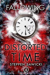 Distorted Time