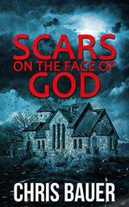 Scars on the Face of God