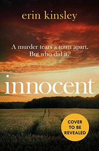Innocent: the gripping and moving new thriller from the bestselling author of FOUND