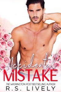 Accidental Mistake: A Marriage Mistake Romance