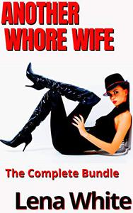 Another Whore Wife: The Complete Bundle