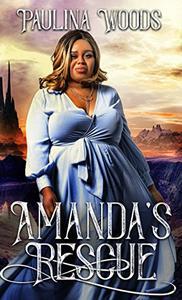 Amanda's Rescue: A Reverse Harem Romance