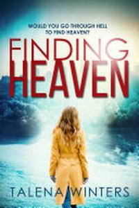 Finding Heaven: A Novel