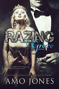 Razing Grace: Part 2