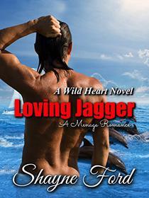 LOVING JAGGER, A Menage Romance