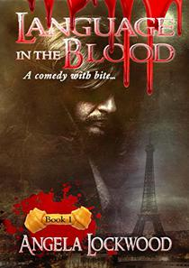 Language in the blood: Book 1