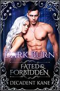 Dark Burn: Fated & Forbidden