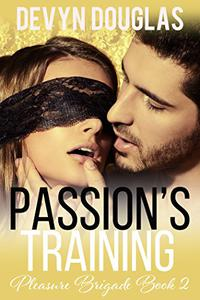 Passion's Training
