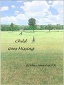 A Child Goes Missing