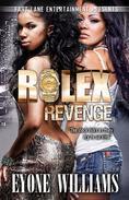 Rolex Revenge (Fast Lane Ent)