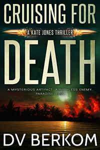 Cruising for Death: Kate Jones Thriller #5