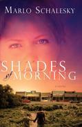 Shades of Morning: A Novel
