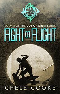 Fight or Flight: A Dystopian Action Adventure Novel
