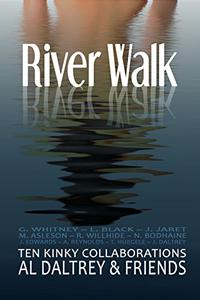 River Walk: Ten Kinky Collaborations