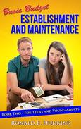 Basic Budget Establishment and Maintenance: Book Two - for Teens and Young Adults