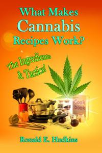 What Makes Cannabis Recipes Work?