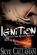 Ignition: Serialized Romantic Suspense