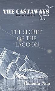 Secret of the Lagoon: The Aquarius