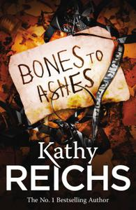 Bones to Ashes: