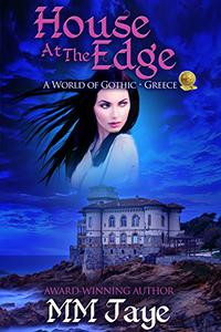 House at the Edge: A World of Gothic: Greece