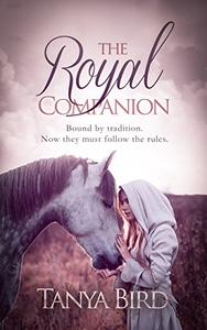 The Royal Companion: A Royal Romance