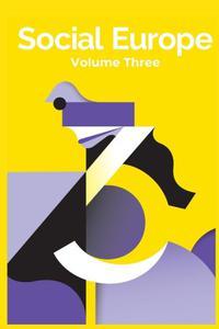 Social Europe: Volume 3