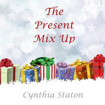 The Present Mix Up