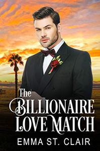 The Billionaire Love Match: A Clean Billionaire Romance
