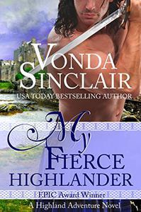 My Fierce Highlander: A Scottish historical romance story