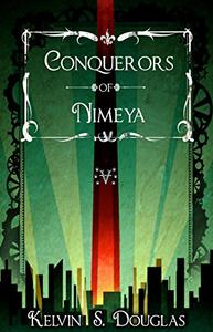 Conquerors of Nimeya: Book One