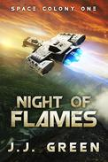 Night of Flames: Prequel to Space Colony One