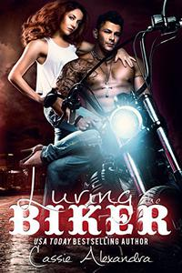 Luring the Biker (The Biker) Book 7