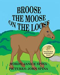 Broose the Moose on the Loose