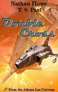 Double Cross: From the Athena Lee Universe