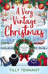 A Very Vintage Christmas: A heartwarming Christmas romance