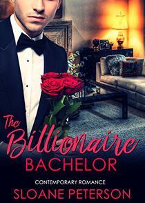 The Billionaire Bachelor: Contemporary Romance