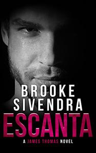 ESCANTA: A James Thomas Novel